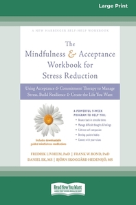 Mindfulness and Acceptance Workbook for Stress Reduction