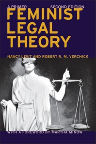 Feminist Legal Theory (Second Edition)