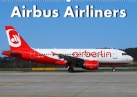 Airbus Airliners (Wandkalender 2022 DIN A2 quer)