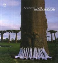 Scarlett Hooft Graafland: Unlikely Landscape