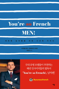 You're so French Men!