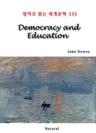 Democracy and Education (영어로 읽는 세계문학 335)