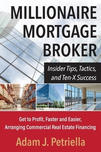 Millionaire Mortgage Broker