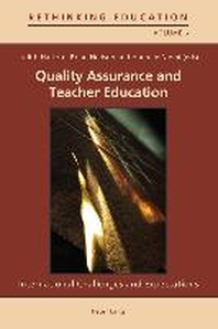 Quality Assurance and Teacher Education; International Challenges and Expectations