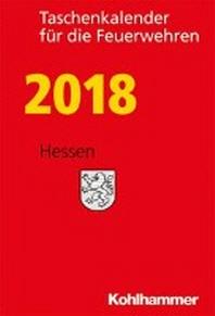 Taschenkalender Fur Die Feuerwehren 2018 / Hessen