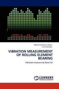 Vibration Measurement of Rolling Element Bearing