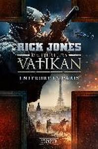 ENTF?HRT IN PARIS (Die Ritter des Vatikan 5)