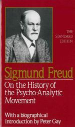 On the History of the Psycho-Analytic Movement