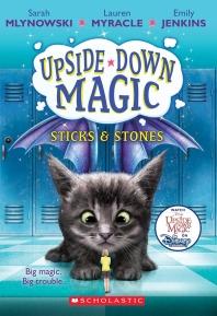 Sticks & Stones (Upside-Down Magic #2), Volume 2
