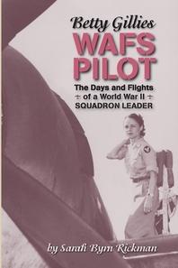 Betty Gillies WAFS Pilot