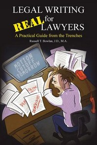Legal Writing for Real Lawyers