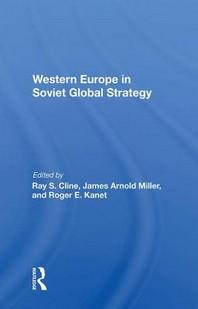Western Europe In Soviet Global Strategy