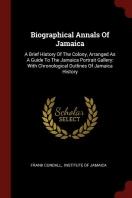 Biographical Annals of Jamaica