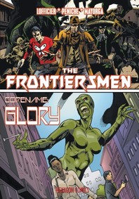 The Frontiersmen/Codename Glory