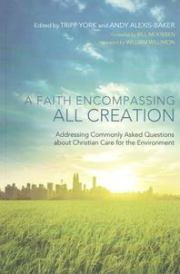 A Faith Encompassing All Creation