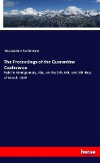 The Proceedings of the Quarantine Conference