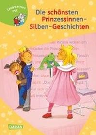 LESEMAUS zum Lesenlernen Sammelbaende: Die schoensten Prinzessinnen-Silben-Geschichten