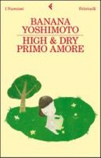 High & Dry. Primo amore