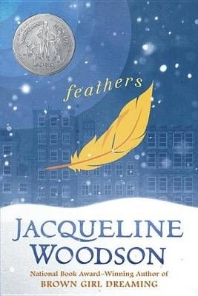 Feathers (2008 Newbery Medal Honor)