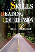 Skills of Reading Comprehension for TOEIC TOEFL Test