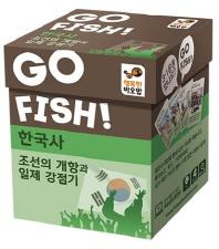 Go Fish 고피쉬 한국사 조선의 개항과 일제강점기