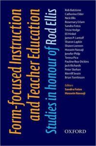Form-focused Instruction and Teacher Education : Studies in Honour of Rod Ellis