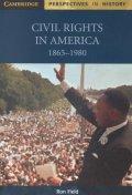 """Civil Rights in America, 1865-1980"""