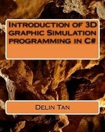 Introduction of 3D graphic Simulation programming in C#