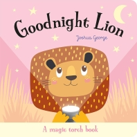 Magic Torch Books:Goodnight Lion