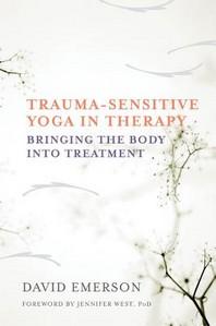 Trauma-Sensitive Yoga in Therapy