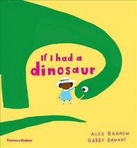 If I Had A Dinosaur /Anglais