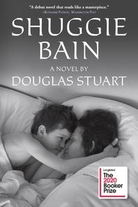Shuggie Bain (Booker Prize Winner)