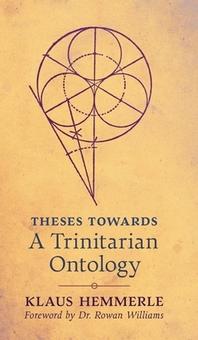 Theses Towards A Trinitarian Ontology