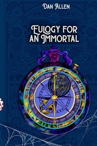 Eulogy for an Immortal