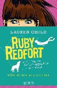 Ruby Redfort - Toedlicher als Verrat