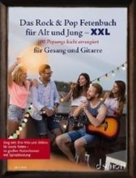 Das Rock & Pop Fetenbuch fuer Alt und Jung XXL