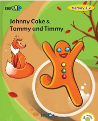 EBS초목달 Johnny Cake & Tommy and Timmy(Level 1)