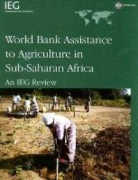 World Bank Assistance to Agriculture in Sub-Saharan Africa