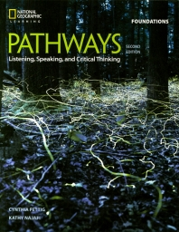 Pathways Foundations SB : Listening, Speaking and Critical Thinking
