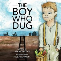 The Boy Who Dug