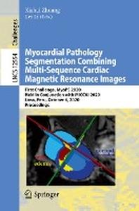 Myocardial Pathology Segmentation Combining Multi-Sequence Cardiac Magnetic Resonance Images