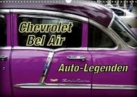 Auto-Legenden Chevrolet Bel Air (Wandkalender 2021 DIN A3 quer)