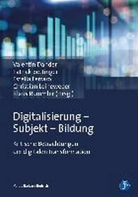 Digitalisierung - Subjekt - Bildung