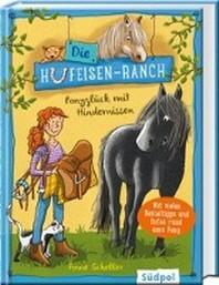 Die Hufeisen-Ranch - Ponyglueck mit Hindernissen