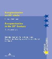 Europeanisation Au Xxe Siecle / Europeanisation in the 20th Century