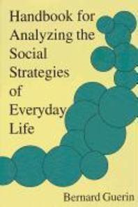 Handbook for Analyzing the Social Strategies of Everyday Life