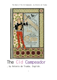 중세 스페인의 영웅 엘시드.The Book of The Cid Campeador, by Antonio de Trueba