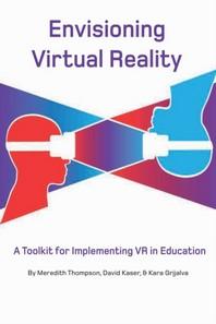 Envisioning Virtual Reality