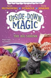 The Big Shrink (Upside-Down Magic #6), Volume 6