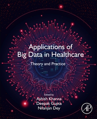 Applications of Big Data in Healthcare: Theory and Practice